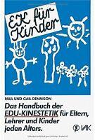 EK für Kinder. Das Handbuch der EDU-Kinestetik: Für Elte... | Buch | Zustand gut