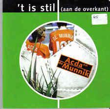 Acda en de Munnik-T is Stil cd single