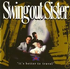 CD - Swing Out Sister - It's Better To Travel - #A3435