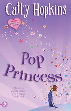 Pop Princess (Truth, Dare, Kiss, Promise), Cathy Hopkins