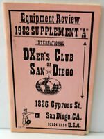 RARE 1982 SUPPLEMENT A EQUIPMENT REVIEW DXER'S CLUB SAN DIEGO RADIOS SCANNERS