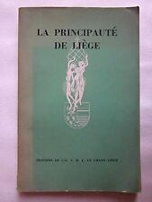 La principauté de Liège patrimoine Histoire 1949 Wallonie