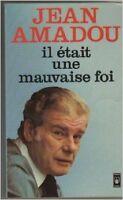 Amadou Jean - Il etait une mauvaise foi - 1998 - poche