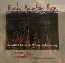 Natures Ensemble- Rocky Mountain Rain CD Beautiful music and nature in harmony