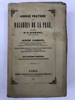 ABREGEE PRATIQUE DES MALADIES DE LA PEAU - 1847 - SCHEDEL & CAZENAVE