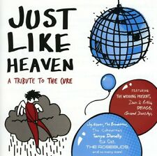Just Like Heaven: Tribute To The Cure - Cure Tribute (2009, CD NEUF) T/T Cure