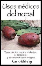 New, Usos médicos del nopal: Tratamientos para la diabetes, el colesterol y el s