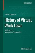 History of Virtual Work Laws : A History of Mechanics Prospective 42 by...