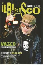 N81 Il blasco 0 Inedito 2010  Vasco Rossi Europe Indoor Tour Ho fatto un sogno