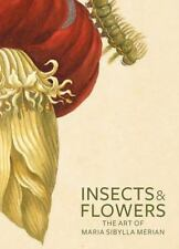 Insects and Flowers: The Art of Maria Sibylla Merian: By Brafman , David, Sch...