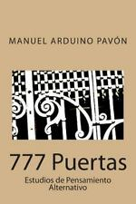 777 Puertas : Estudios de Pensamiento Alternativo by Manuel Pavón (2014,...