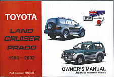 Toyota Landcruiser Prado 1996-2002 Owner's Handbook by JPNZ International Ltd