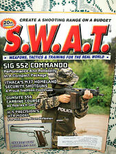 SWAT 1/2003~SIG 552 COMMANDO~ITHACA M37~H-5 PRECISION HTR MODEL~CHARLES DALY EFS