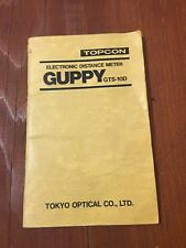 TOPCON GUPPY GTS-10D EDM INSTRUCTION MANUAL SURVEYOR