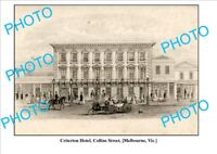 LARGE PHOTO OF OLD CRITERION HOTEL COLLINS St MELBOURNE
