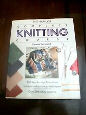 the hamlyn complete knitting course hb book with dj 250 illustrations 30 pattern