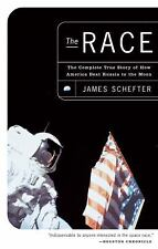 The Race : The Complete True Story of How America Beat Russia to the Moon