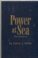 Power at Sea 3-Volume Set in Slipcase by Lisle A. Rose 1890-2006 VG