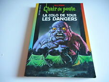 CHAIR DE POULE - LA COLO DE TOUS LES DANGERS - R.L.STINE
