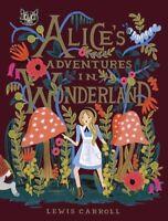Alice's Adventures in Wonderland: 150th Anniversary Edition [New Book] Anniver
