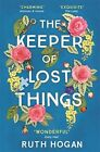The Keeper of Lost Things By Ruth Hogan NEW Paperback Book (Richard, Judy 2017)