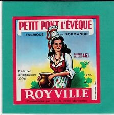 F 679  FROMAGE PONT L EVEQUE VERNEUIL /AVRE  EURE  MAROMME  SEINE MARITIME 220gr