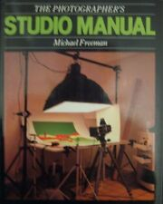 The Photographer's Studio Manual,Michael Freeman, Rick Blakely, Phil Holmes
