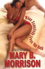 When Somebody Loves You Back - Acceptable - Morrison, Mary B. - Hardcover