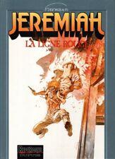 Jeremiah 16 La ligne rouge - Hermann - Dupuis - EO 10/1992 - TBE