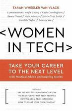 Women In Tech: Take Your Career To The Next Level With Practical Advice And I...