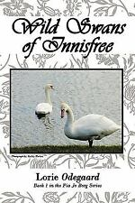 Wild Swans of Innisfree : Book 1 in the Pia Jo Borg Series by Lorie Odegaard...