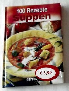 100 Rezepte - Suppen