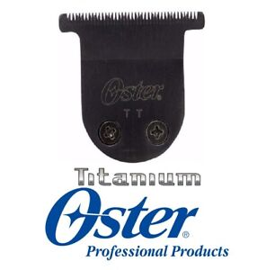 Oster TITANIUM TT T-BLADE for Pro Cord/Cordless,Mini Max,Vorteq,Teqie,O'Baby