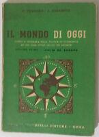 Il mondo di oggi - AA. VV. - Angelo Signorelli Editore - 1965 - G
