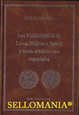 REALES DE A OCHO LOS REDONDOS LIMA MEJICO POTOSI Y OTRAS ACUÑACIONES J.L. LAZARO