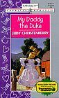 My Daddy the Duke (Harlequin American Romance, No.