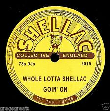 2015 SHELLAC COLLECTIVE CD  WHOLE LOTTA SHELLAC GOIN ON  27 GREAT 78rpm RECORDS!