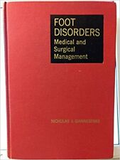 Foot Disorders : Medical and Surgical Management by Nicholas James Giannestras