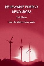 Renewable Energy Resources by Twidell, John, Weir, Tony