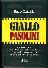 CATANIA ENZO GIALLO PASOLINI AGAR 2007 I° EDIZ.