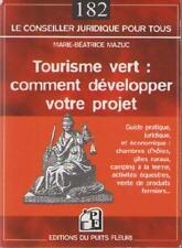 Tourisme Vert : Développer votre Projet GITES CAMPING FERME Marie Béatrice Mazuc