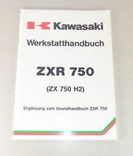 Werkstatthandbuch Nachtrag / Workshop Manual Kawasaki ZXR 750 Stand 1990