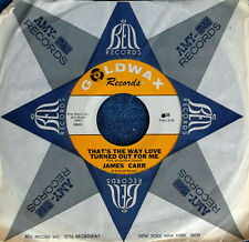 JAMES CARR - THAT'S THE WAY LOVE TURNED OUT FOR ME - GOLDWAX 45 - DEEP SOUL