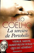 PAULO COELHO***LA SORCIÈRE DE POTOBELLO****VIERGE,SAINTE,MARTYRE OU FOLLE=ATHÉNA