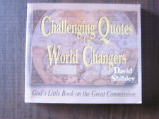 Challenging Quotes for World Changers: God's Little Book on the Great