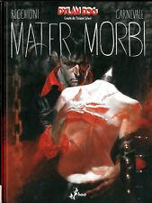 Fumetto - Bao Publishing - Dylan Dog - Mater Morbi - Nuovo !!!