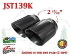 """JST139K PAIR 2.5"""" Black Round Exhaust Tips 2 1/2"""" Inlet / 4"""" Outlet / 5"""" Long"""