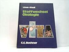 Stoffwechsel Ökologie. Ein Lehr- und Arbeitsbuch für die Kollegstufe