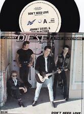 Johnny Diesel & Injectors ORIG OZ PS 45 Don't need love NM '88 Blues Rock