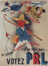 """""""VOTEZ P.R.L. 1947"""" Affiche originale entoilée Litho FORO"""